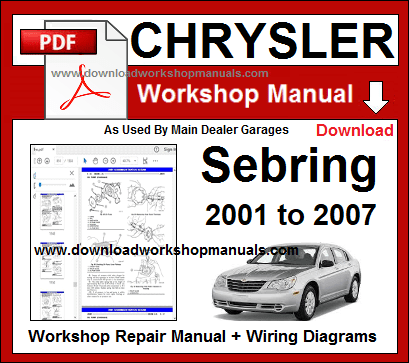 chrysler sebring workshop repair manual 2001 to 2007