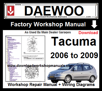 Daewoo Tacuma Service Repair Workshop  Manual Download