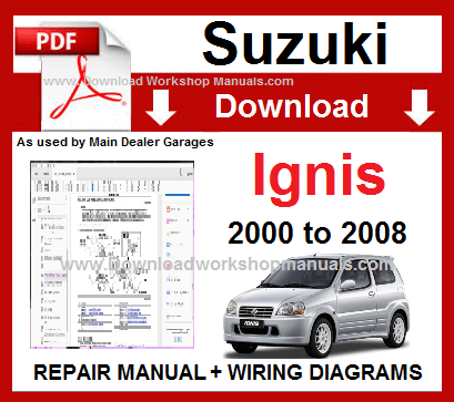 Suzuki Ignis Service Repair Workshop Manual Download