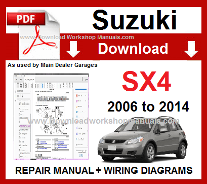 Suzuki SX4 Service Repair Workshop Manual Download