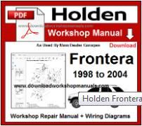 Holden Frontera Service Repair Workshop Manual Download