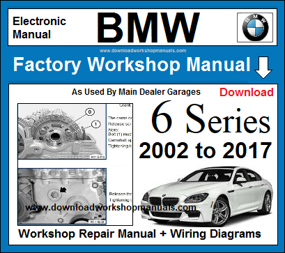 BMW 6 Series Workshop Service Repair Manual Download