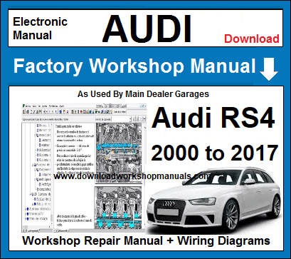 AUDI RS4 WORKSHOP REPAIR MANUAL | Audi Rs4 Wiring Diagram |  | Download Workshop Manuals .com